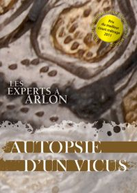 	Les experts à Arlon, autopsie d'un vicus